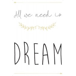 Toile All we need is dream