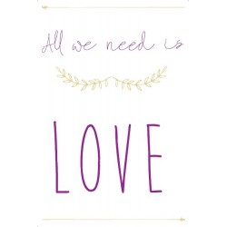 Toile All we need is love